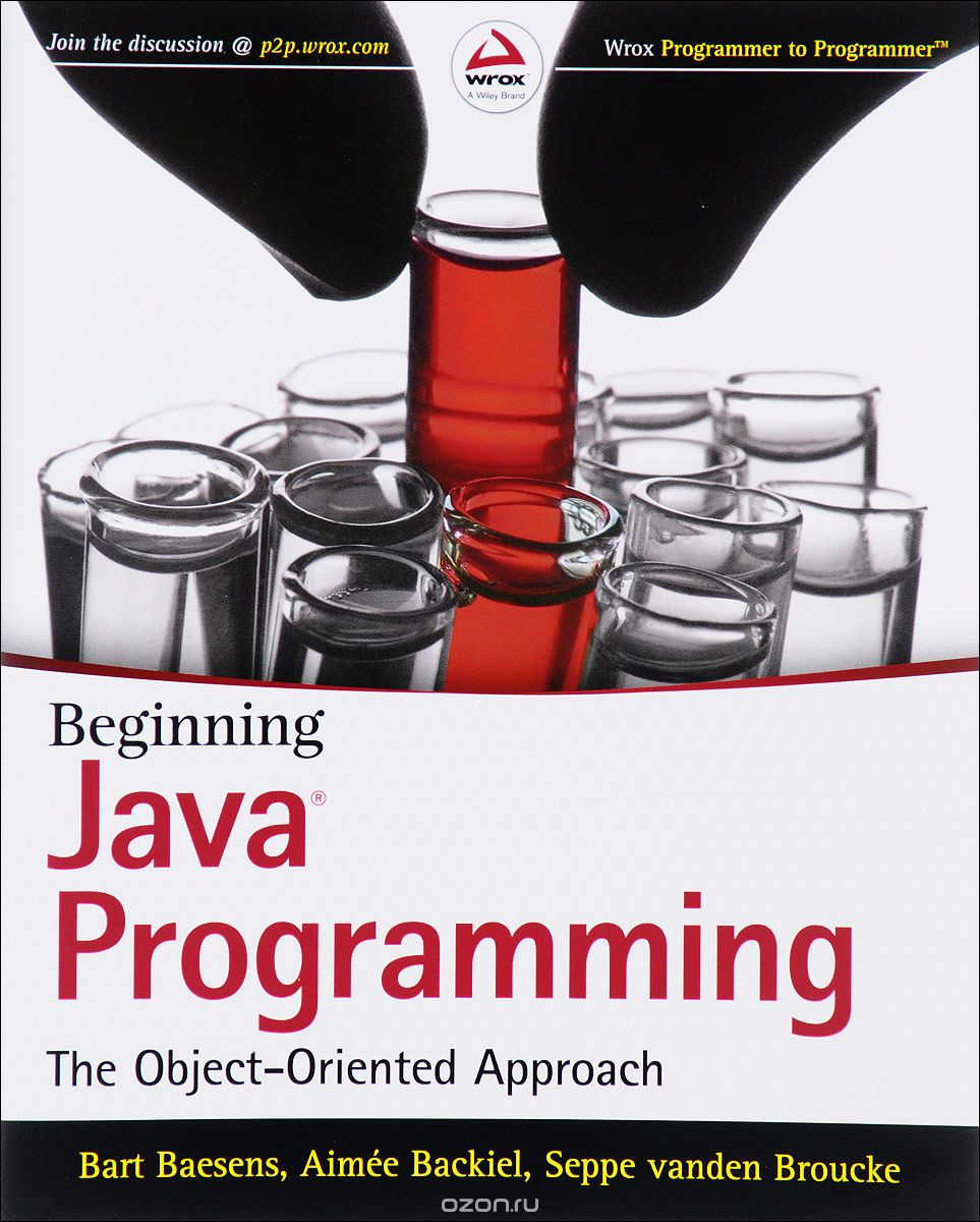 "Скачать книгу ""Beginning Java Programming: The Object??""Oriented Approach, Bart Baesens,Aimee Backiel,Seppe vanden Broucke"""